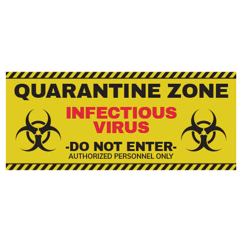 Quarantine Zone Party Sign Decoration Product Image