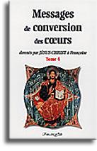 Messages de conversion des coeurs (tome 4)
