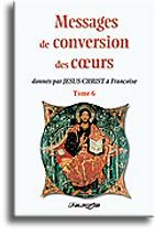 Messages de conversion des coeurs (tome 6)