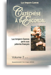 Catéchèse à l'Escorial (volume 2)