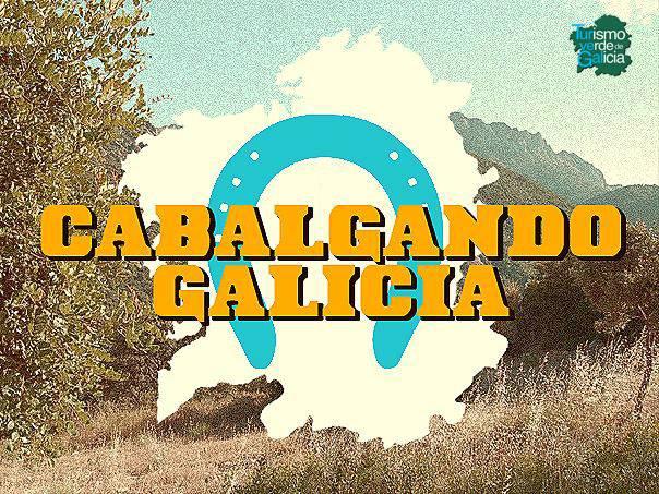 Cabalgando Galicia