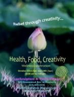 Health, Food and Creativity - Wellness Celebration