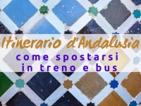 Itinerario Andalusia in 9 giorni_ come spostarsi in treno e bus