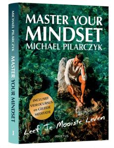 master-your-mindset-michael-pilarczyk
