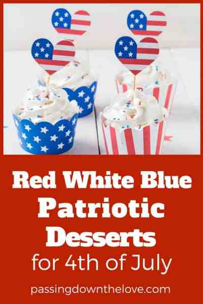 Patriotic Red White and Blue Desserts for 4th of July Holiday