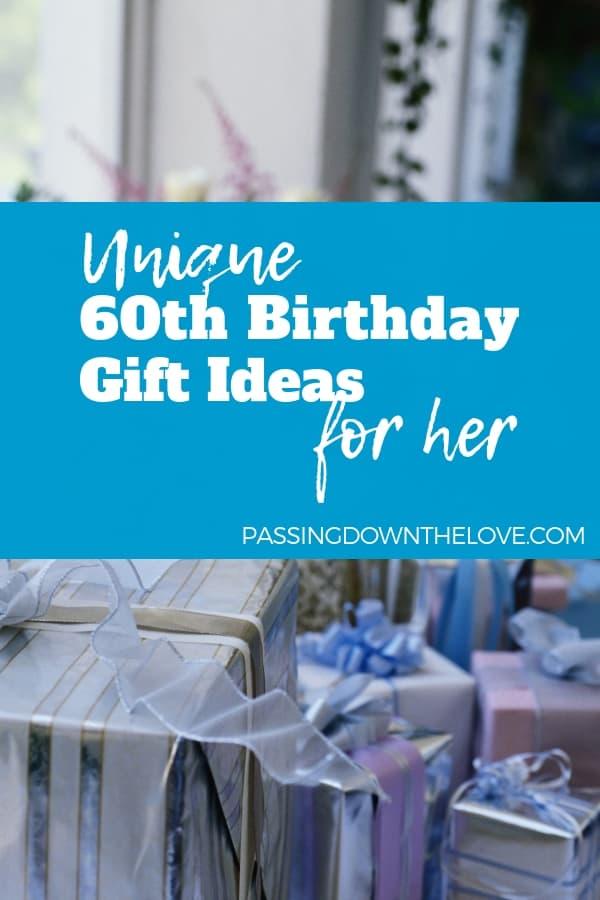 unique 60th birthday gift