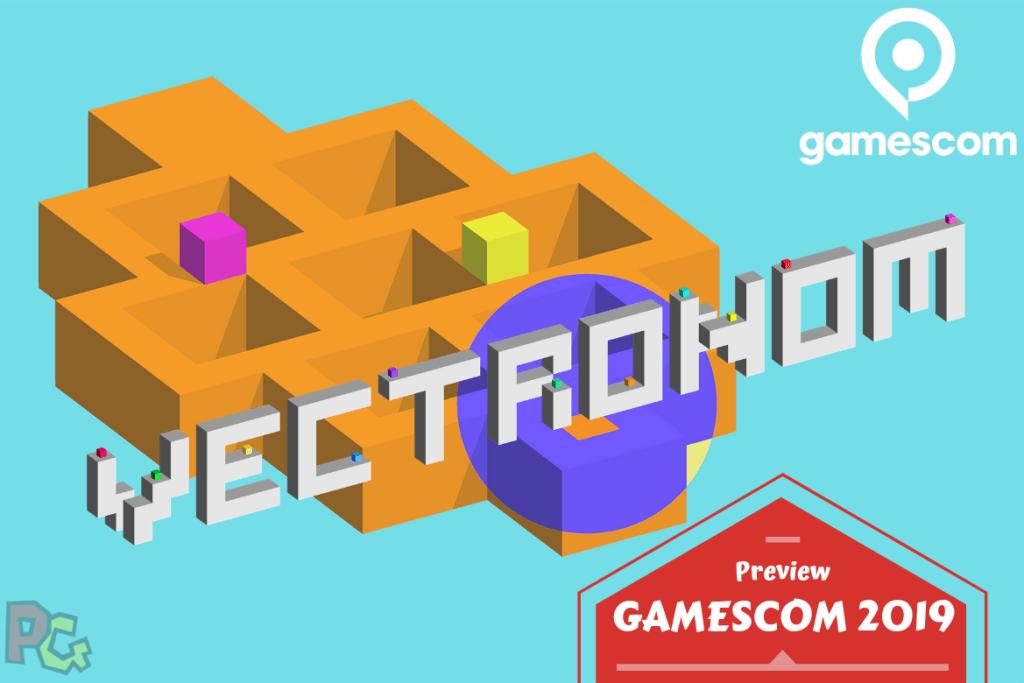 Preview gamescom Vectronom
