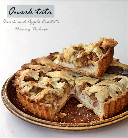 Baking| QUARK-TATA … Daring Bakers Crostata with Quark & Apples {& petit fours too}!