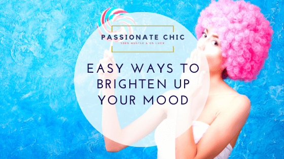 how-to-brighten-your-mood-passionate-chic