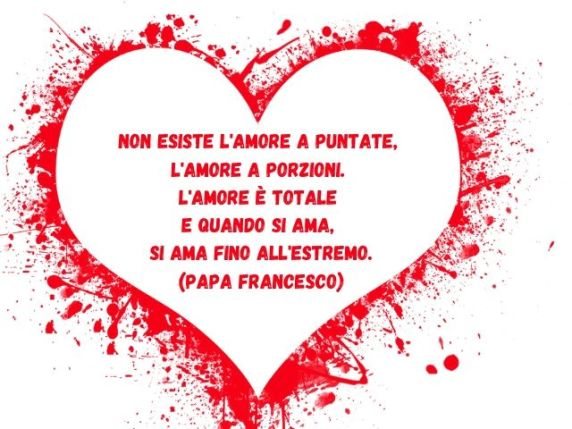 papa francesco frasi sull'amore