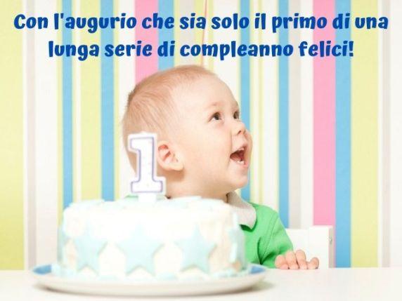 frasi primo compleanno