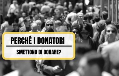 Perché i donatori smettono di donare_