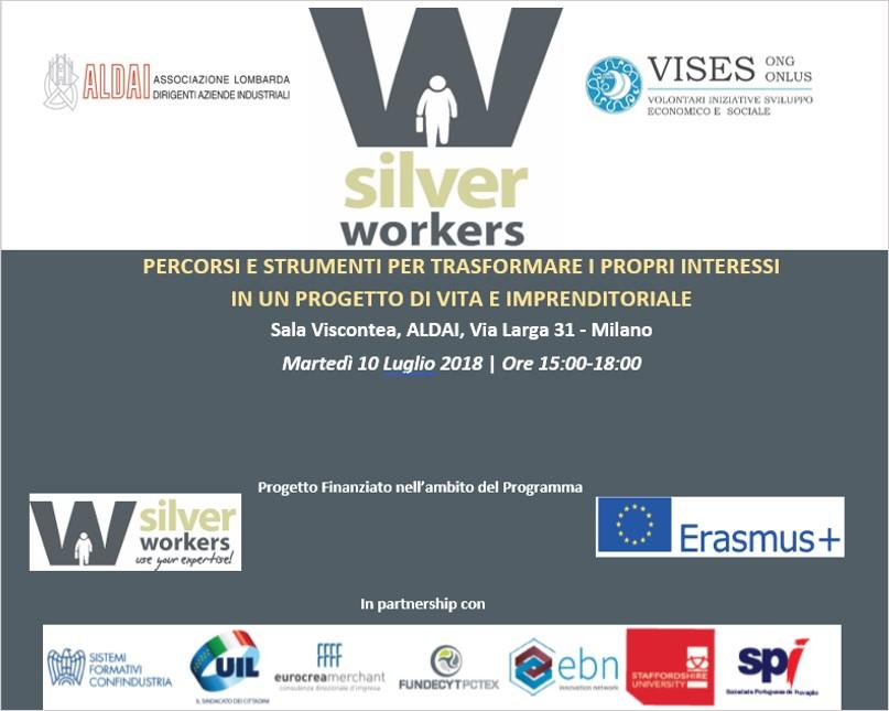 """""""SILVER WORKERS -Percorsi e strumenti per trasformare i propri interessi in un progetto di vita e imprenditoriale""""."""