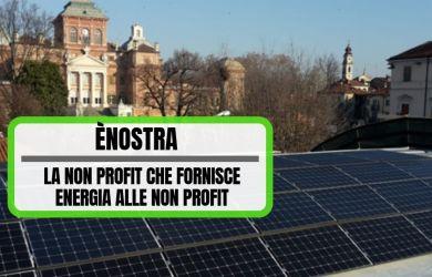 ènostra_ la non profit che fornisce energia alle non profit