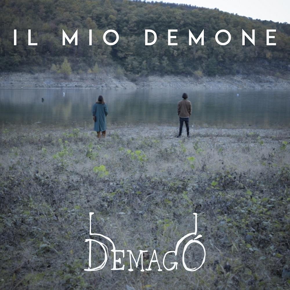 """""""Il Mio Demone"""" il nuovo singolo dei Demagó"""