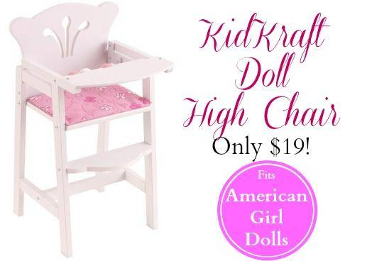 american girl doll high chair restoring eames lounge kidkraft only 19 down from 47 50