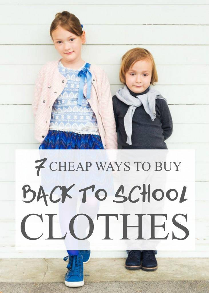 7 Cheap Ways to Buy Back to School Clothes for Kids