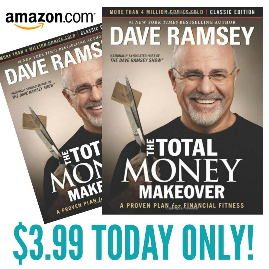 Dave Ramsey S Total Money Makeover 3 99 Today Only
