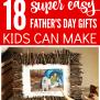 18 Easy Father S Day Gifts Kids Can Make