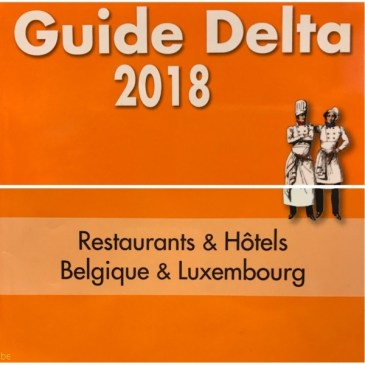 Guide Delta 2018 – Restaurants & Hôtels – Belgique & Luxembourg