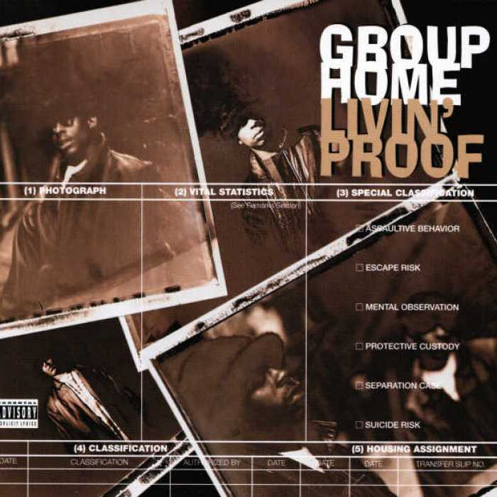 Group Home Livin' Proof