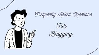 Blogging FAQ