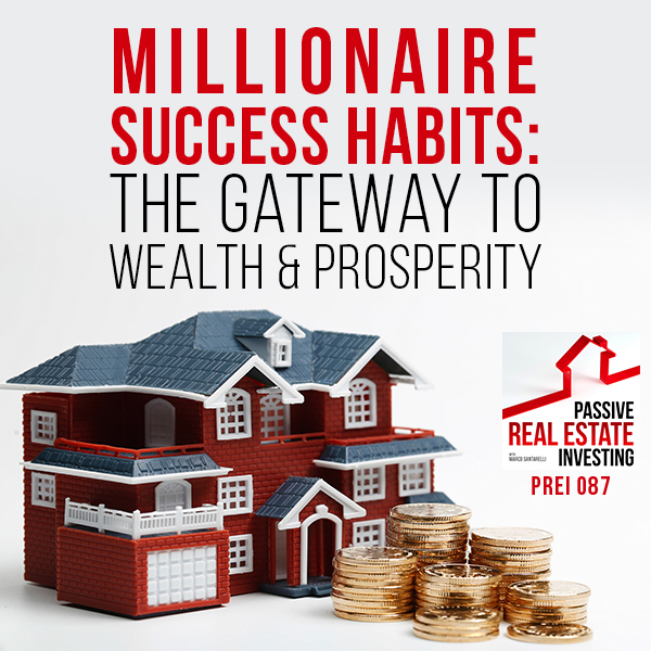 Millionaire Success Habits The Gateway to Wealth /& Prosperity