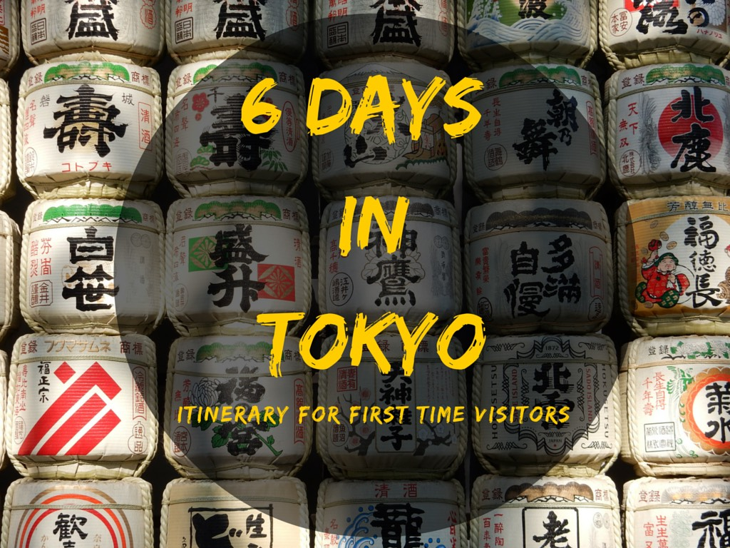 6 Days in Tokyo – Itinerary for First Time Visitors