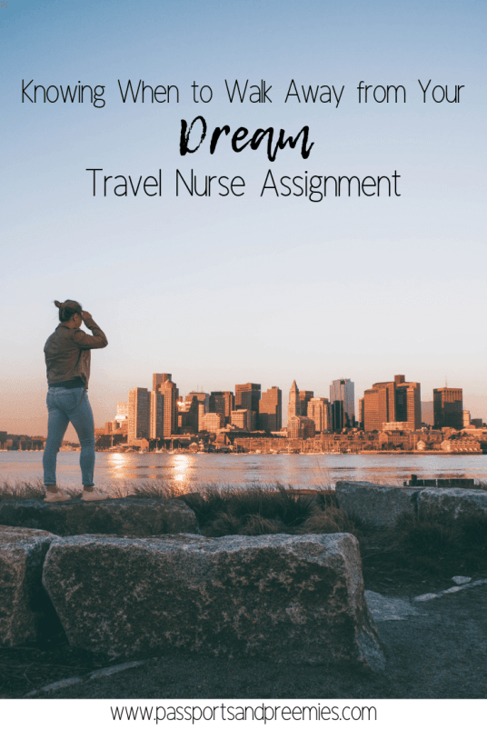 Knowing When to Walk Away from Your Dream Travel Nurse Assignment