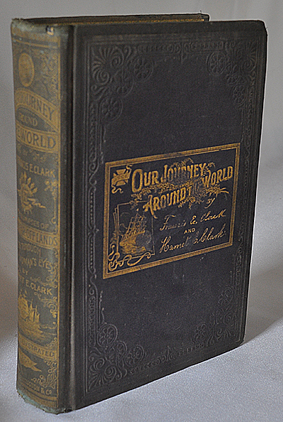 Our Journey Around The World - 1894 Book