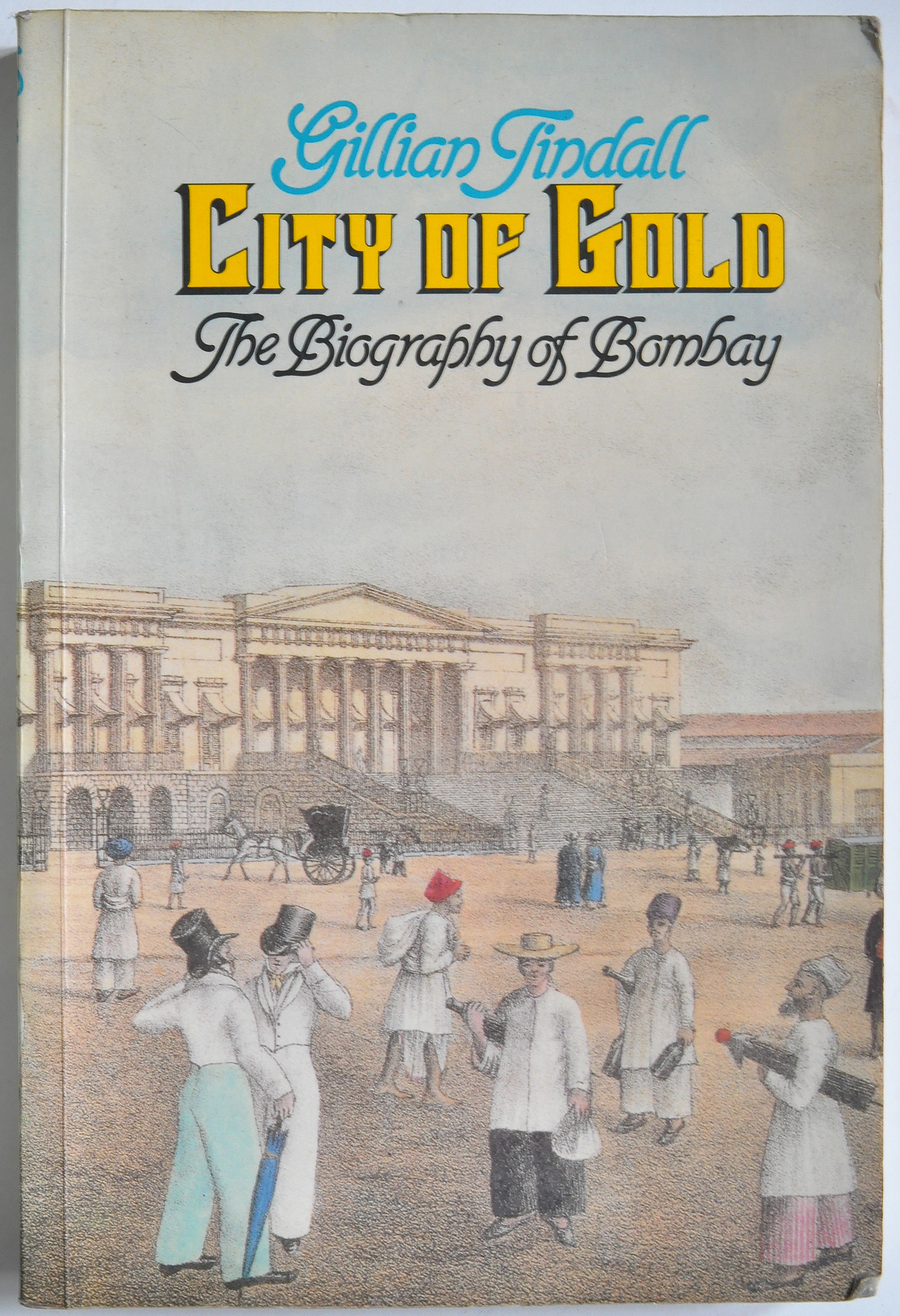 Old Book – City Of Gold The Biography of Bombay