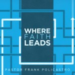 Where Faith Leads Sermon Art