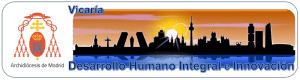 Vicaría para el Desarrollo Humano Integral y la Innovación. Madrid