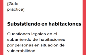 Subarriendo de habitaciones por personas en situación de vulnerabilidad. Fundación Fernando Pombo. Cáritas Madrid. Asociación Trabe.