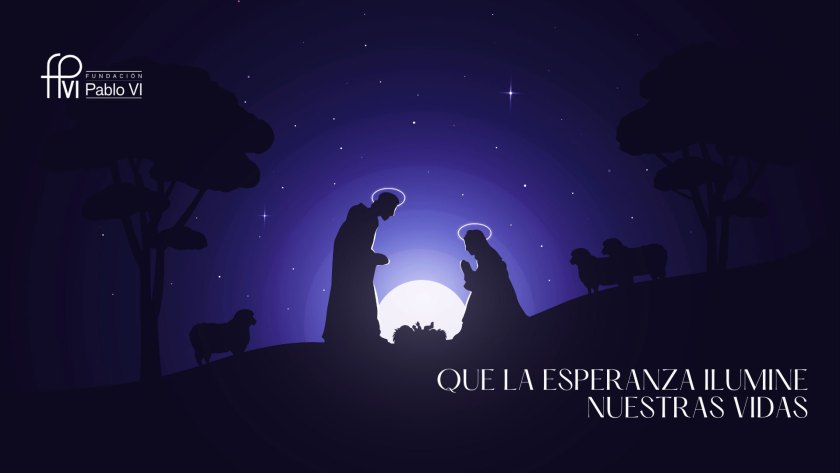 Feliz Navidad. Vicaría Desarrollo Humano Integral e Innovación. Pastoral Social. Madrid. Fundación Pablo VI.