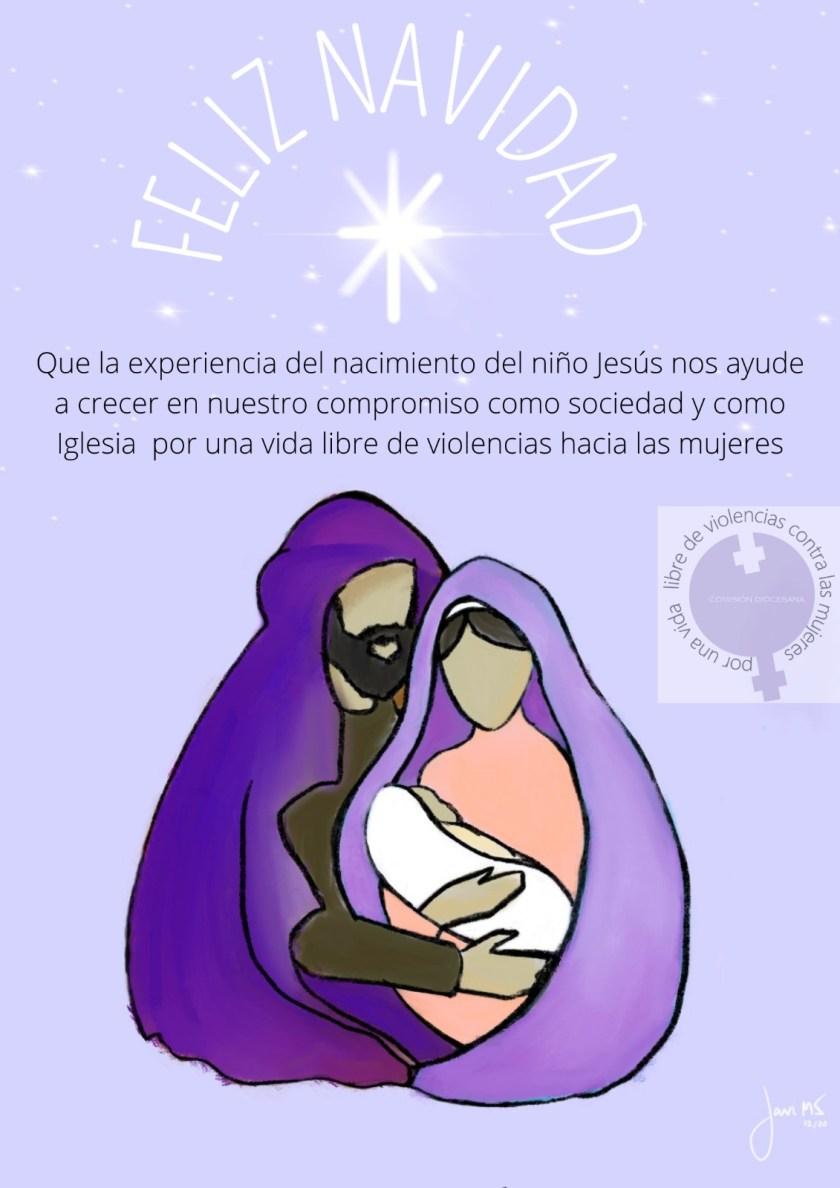 Feliz Navidad. Vicaría Desarrollo Humano Integral e Innovación. Pastoral Social. Madrid. Comisión Por una vida libre de violencia contra las mujeres.