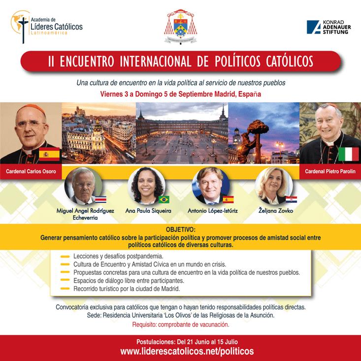 II Encuentro Internacional de Políticos Católicos. Academia de Líderes Católicos. Madrid 2021. Cartel.
