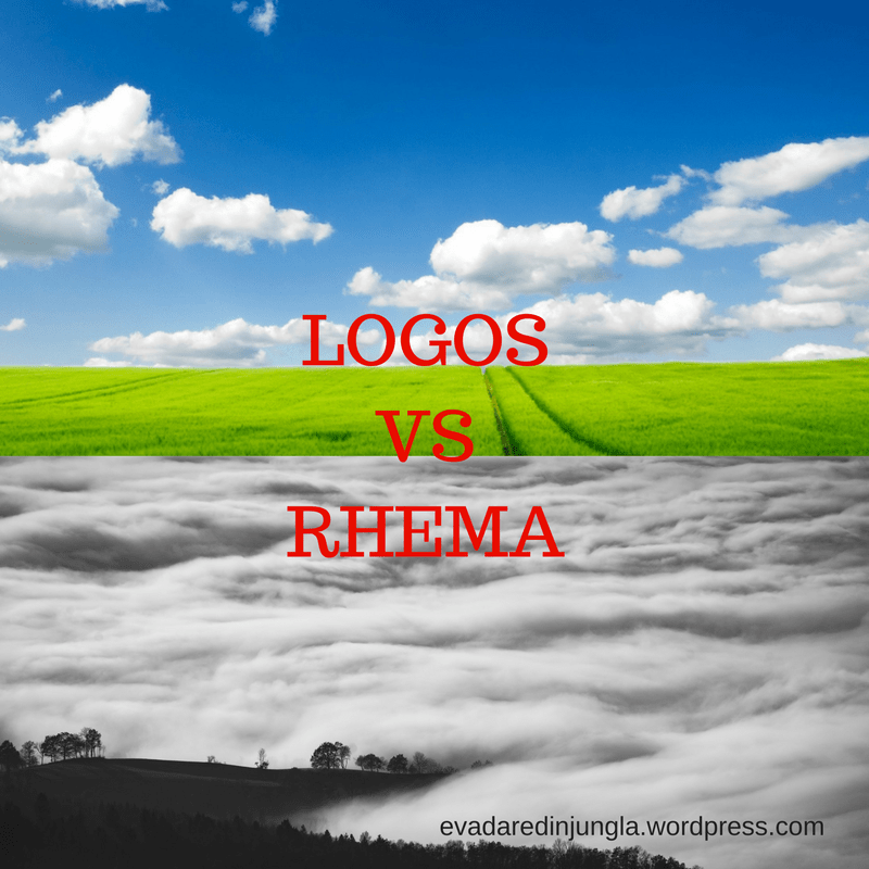 Read more about the article LOGOS vs RHEMA
