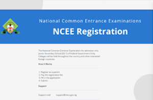 NCEE Registration Form 2021/2022 is out Online