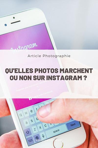 photos marchent sur instagram quelles photos pour booster son compte instagram