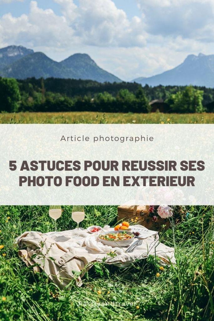 photographie culinaire extérieur astuce comment organiser