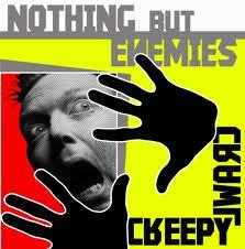 Nothing But Enemies - Creepy Crawl LP