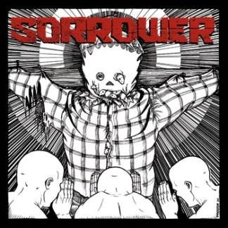 """Sorrower - S/T 7"""""""