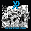 Young Republicans 'Sabotage Your Cookout' Vinyl EP