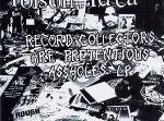 Poison Idea 'Record Collectors Are Pretentious Assholes' LP