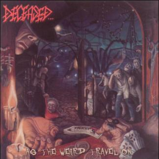 Deceased - As the Weird Travels On CD