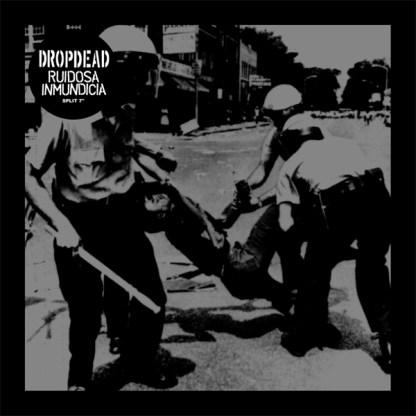 """Dropdead/Ruidosa Inmundicia 'Split' 7"""" Vinyl EP"""