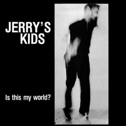 Jerry's Kids 'Is This My World' Vinyl LP