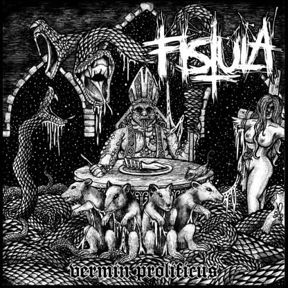 Fistula - Vermin Prolificus LP
