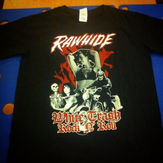 Rawhide - White Trash Rock 'N' Roll: T-Shirt (import)